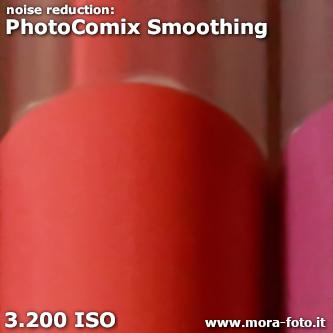 PhotoComiX Smoothing 3200 ISO